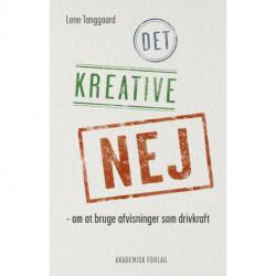 Det kreative nej: om at bruge afvisninger som drivkraft