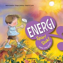 Energi: Spar! Sluk!