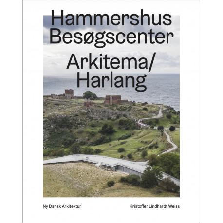 Hammershus Besøgscenter, Arkitema/Harlang  – Ny dansk arkitektur Bd. 5