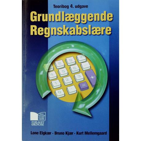 Grundlæggende regnskabslære: teoribog, Opgave- og arbejdsbog (4. udgave)