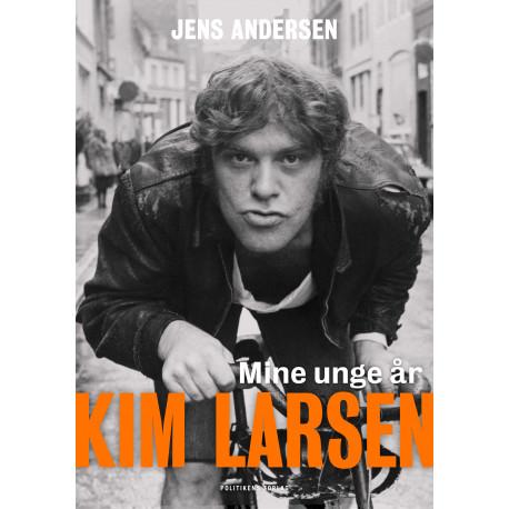 Kim Larsen: Mine unge år