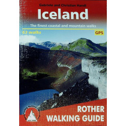 Iceland: 63 selected walks on the ´Island of Fire and Ice´