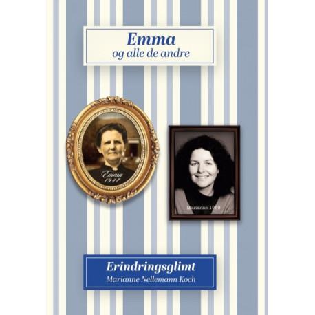 Emma og alle de andre: Erindringsglimt