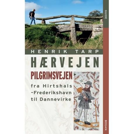 Hærvejen - pilgrimsvejen fra Hirthshals til Dannevirke