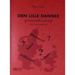 Den lille danske grammatikoversigt: (mini-opslagsbog)