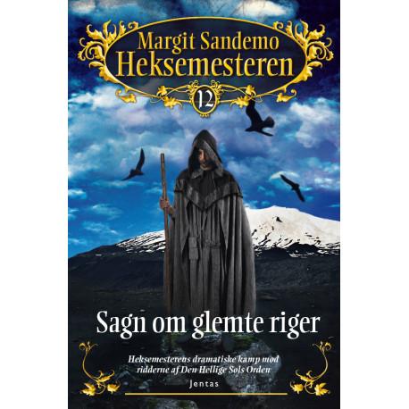 Heksemesteren 12 - Sagn om glemte riger