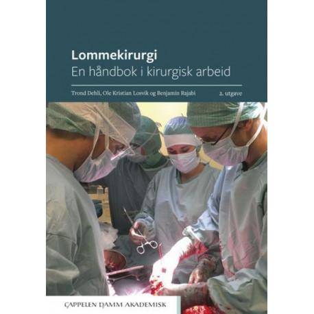 Lommekirurgi : en håndbok i kirurgisk arbeid  (2. utg.)