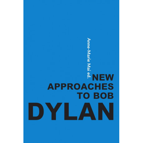 New approaches to Bob Dylan