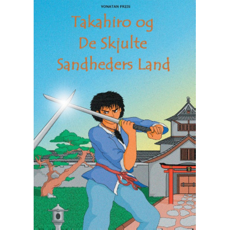 Takahiro og De Skjulte Sandheders Land