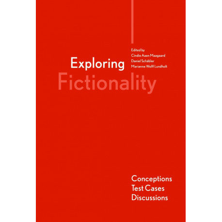 Exploring Fictionality: Conceptions, Test Cases, Discussions