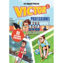 Victor. Professionel