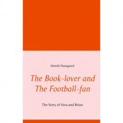 The Book-lover and The Football-fan: The Story of Vera and Brian