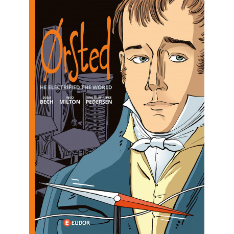 Ørsted (english edition): He electrified the world