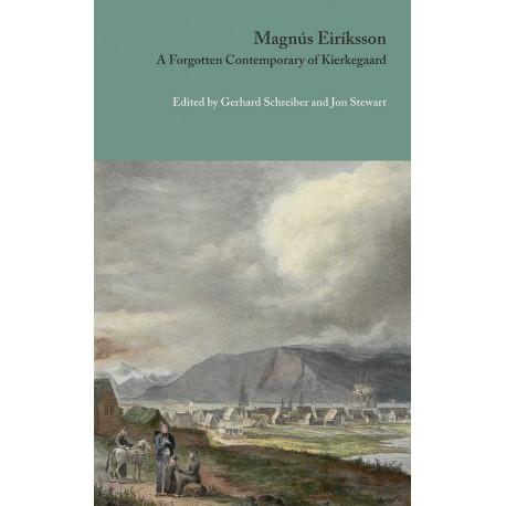 Magnús Eiríksson: A Forgotten Contemporary  of Kierkegaard