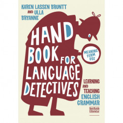 A Handbook for Language Detectives: Learning and Teaching English Grammar