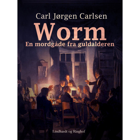 Worm. En mordgåde fra guldalderen