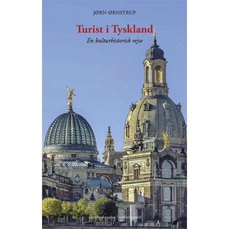 Turist i Tyskland: En kulturhistorisk rejse