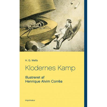 Klodernes Kamp: Illustreret af Henrique Alvim Corrêa