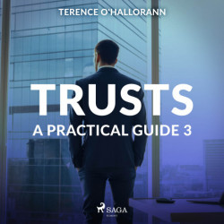 Trusts – A Practical Guide 3