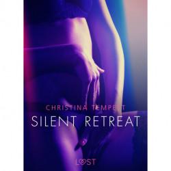 Silent Retreat - Erotic Short Story