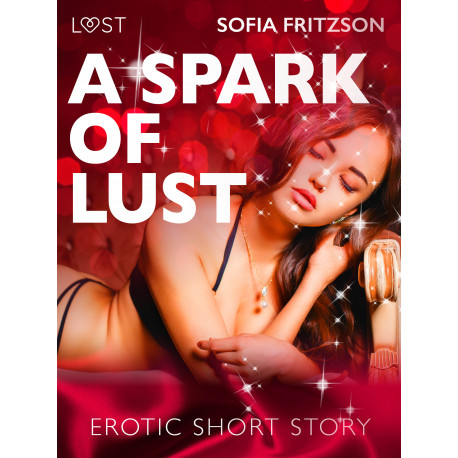 A Spark of Lust - Erotic Short Story