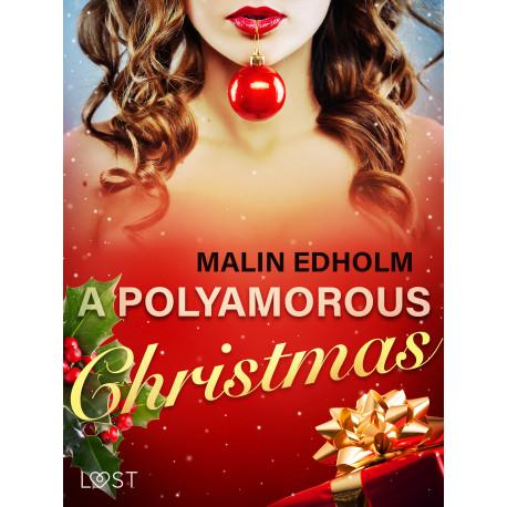 A Polyamorous Christmas - Erotic Short Story