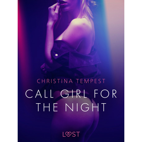 Call Girl for the Night - Erotic Short Story