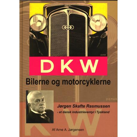 DKW - Bilerne og Motorcyklerne