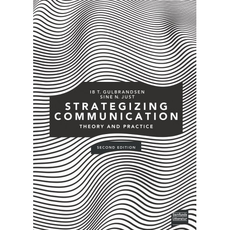 Strategizing Communication: Theory and Practice