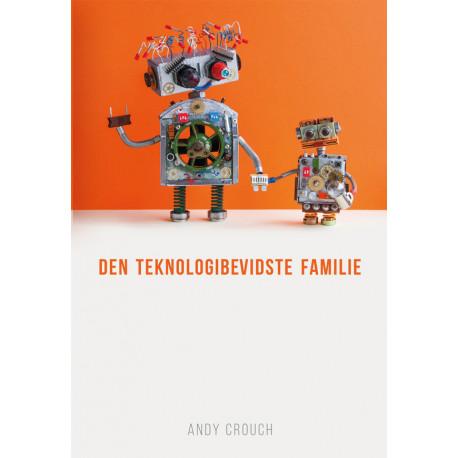Den teknologibevidste familie