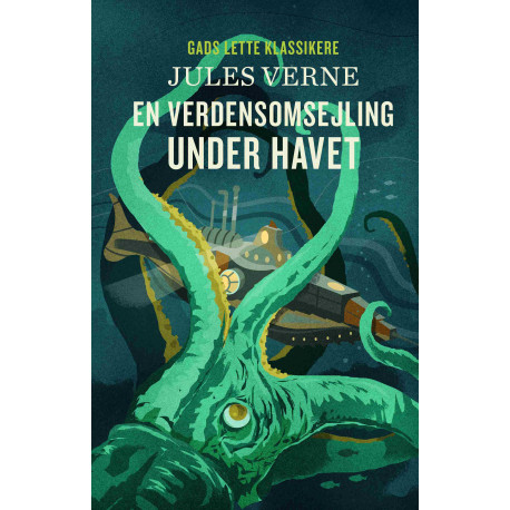 GADS LETTE KLASSIKERE: En verdensomsejling under havet