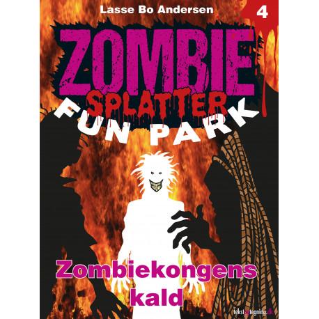 Zombie Splatter Fun Park 4 - Zombiekongens kald