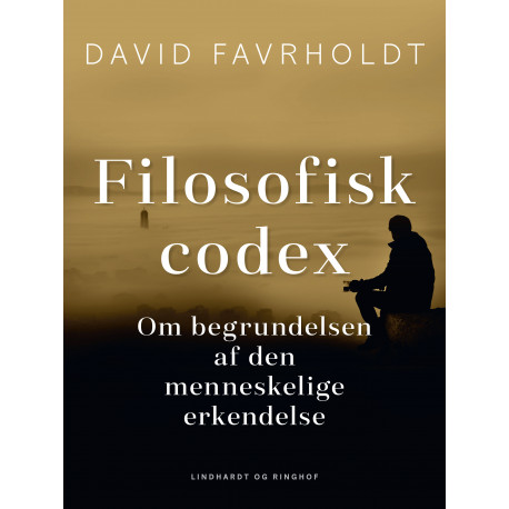 Filosofisk codex. Om begrundelsen af den menneskelige erkendelse