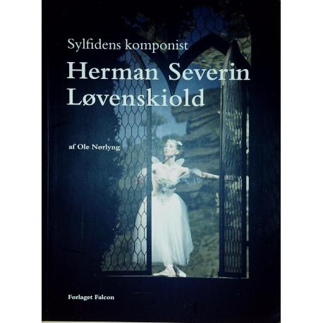 Herman Severin Løvenskiold: Sylfidens komponist