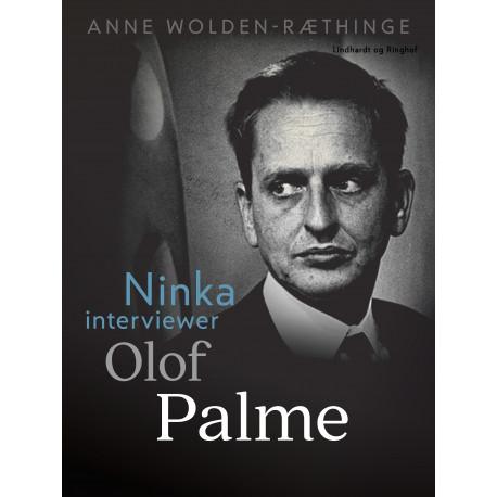 Ninka interviewer Olof Palme