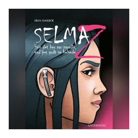 Selma Z - Hvis det her var paradis, gad jeg godt se helvede: Nr. 1