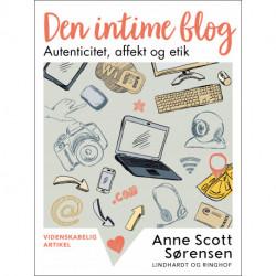 Den intime blog. Autenticitet, affekt og etik