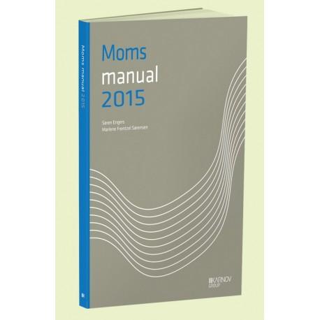 MomsManual: moms, energiafgifter, lønsumsafgift (Årgang 2015)