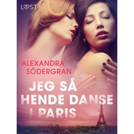Jeg så hende danse i Paris - Erotisk novelle