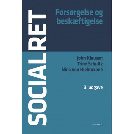 Socialret: Forsørgelse og beskæftigelse