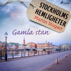 Stockholms hemligheter - Gamla stan