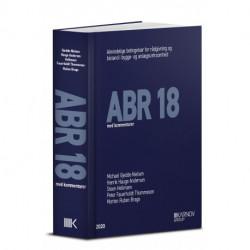 ABR 18: (Tidligere titel ABR 89) . Almindelige Bestemmelser for Rådgivning og bistand i bygge- og anlægsvirksomhed med kommentarer