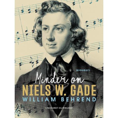 Minder om Niels W. Gade