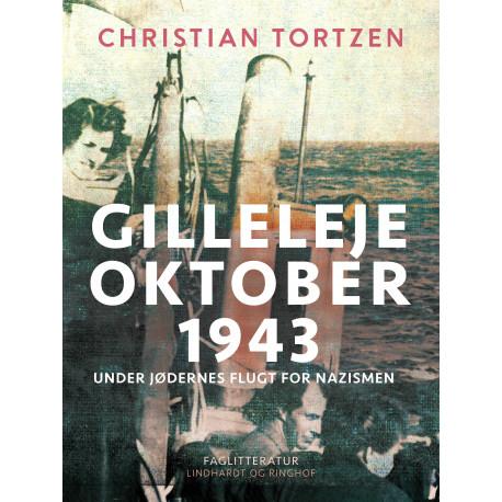Gilleleje oktober 1943. Under jødernes flugt for nazismen