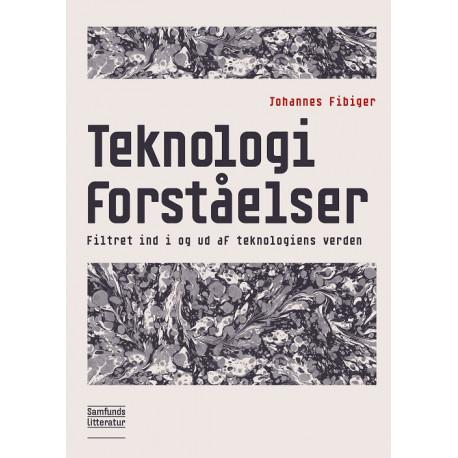 Teknologiforståelser: Filtret ind i og ud af teknologiens verden