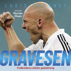 Gravesen: fodboldens sidste gadedreng