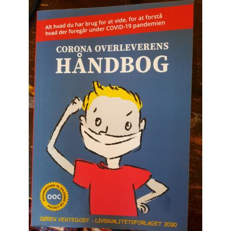 Corona Overleverens Håndbog: Alt du har brug for at vide for at forstå hvad der foregår under COVID-19 pandemien.