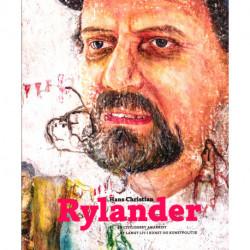 Hans Christian Rylander: En civiliseret anarkist - et langt liv i kunst og kunstpolitik