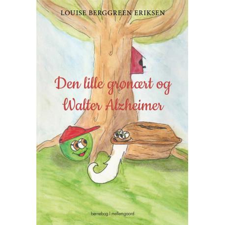 Den lille grønært og Walter Alzheimer