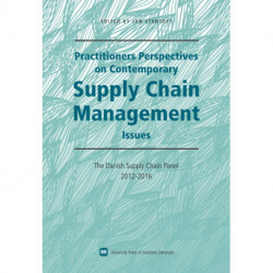 Practitioners perspectives on contemporary supply chain management: issues, The Danish Supply Chain Panel 2012-2016
